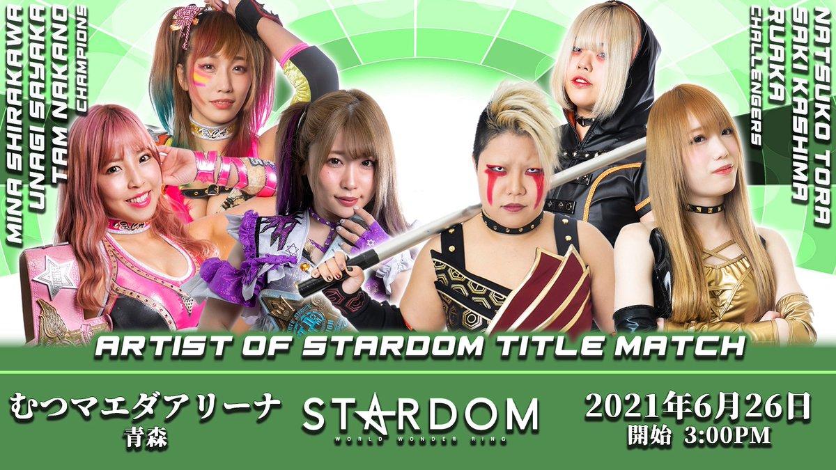 Cobertura: STARDOM In Mutsu (26/06/2021) – Família real!