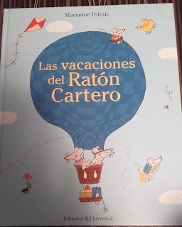 Las vacaciones del Ratón Cartero - Literatura Infantil