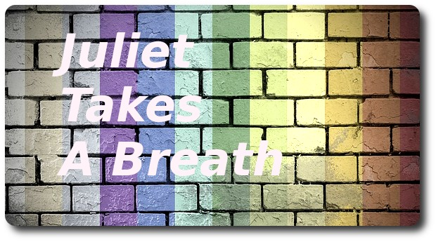Juliet Takes a Breath on rainbow pride stonewall background title image