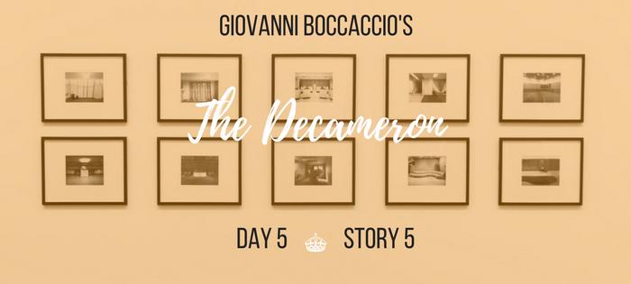 Summary of Giovanni Boccaccio's The Decameron Day 5 Story 5
