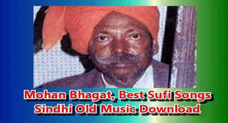 Mohan Bhagat - Best Top 20 Sindhi Sufi Music Free Download