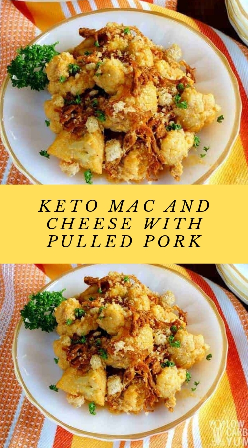 Keto Mac and Cheese with Pulled Pork #maincourse #dinner #keto