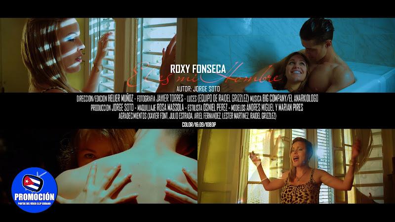 Roxy Fonseca - Él es mi Hombre - Videoclip - Autor: Jorge Soto Pérez (Papushi) - Dir: Helier Muñoz. Portal Del Vídeo Clip Cubano. Música romántica cubana. Cuba.