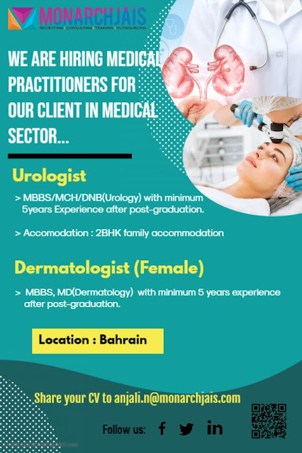 Hiring Urologist & Female Dermatologist for Bahrain by Monarchjais