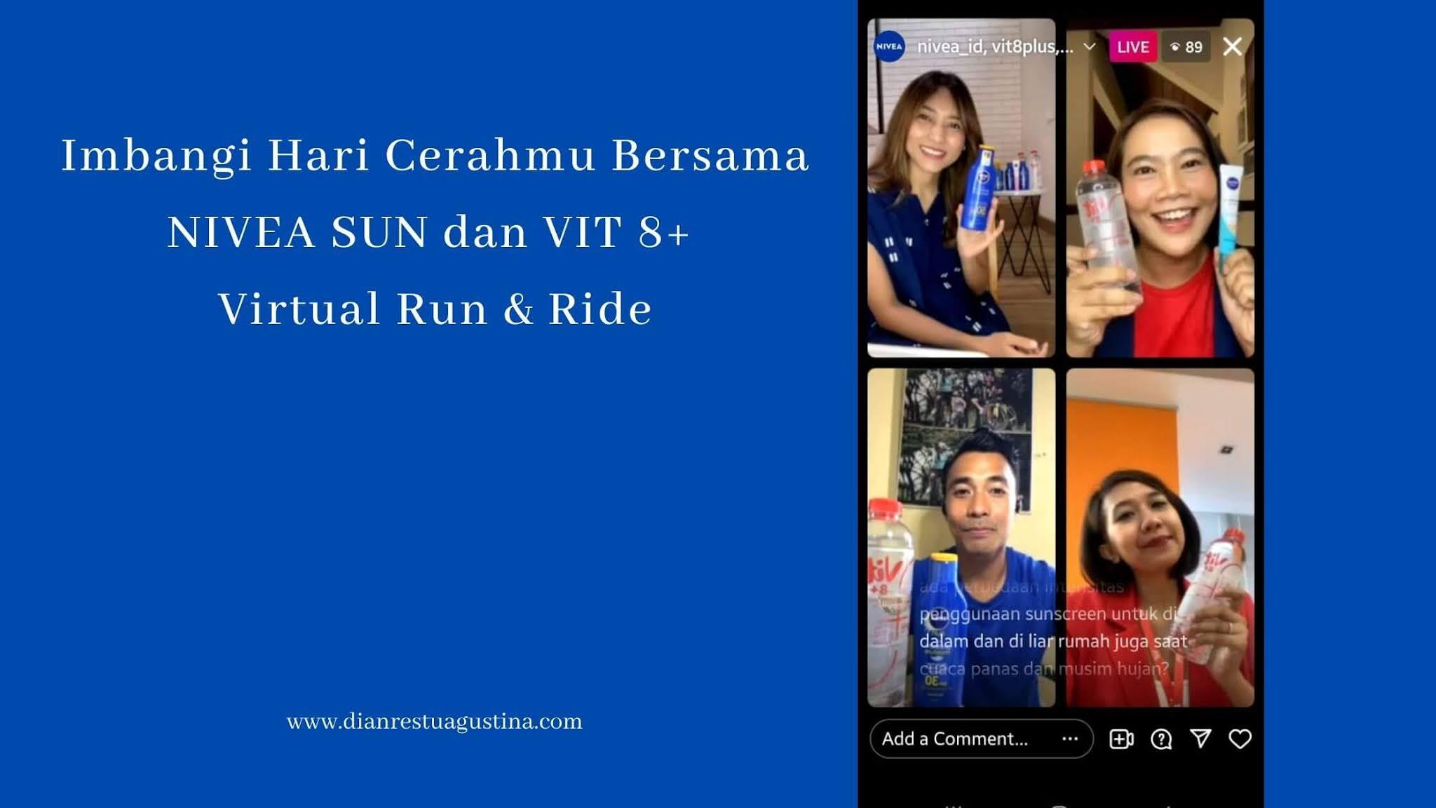 NIVEA SUN dan VIT 8+ Virtual Run & Ride