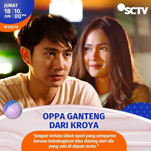 Daftar Nama Pemain FTV Oppa Ganteng Dari Kroya SCTV 2021 Lengkap