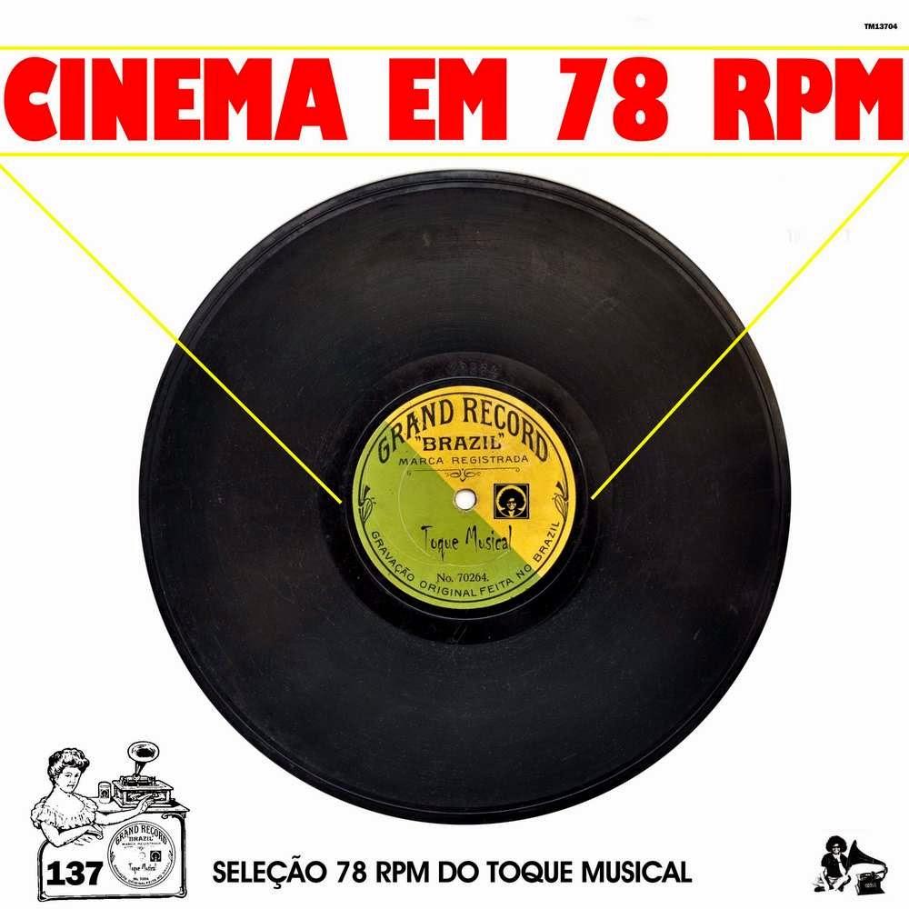 5f7bd0eb8bd Cinema Em 78 RPM – Seleção 78 RPM Do Toque Musical Vol. 137 (2015)
