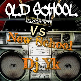 [MIXTAPE] DJ YK BEATS - OLD SCHOOL SESSION VS NEW SCHOOL