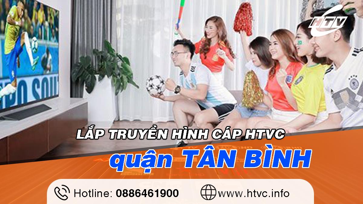 Tổng đài Lắp truyền hình cáp HTVC quận Tân Bình