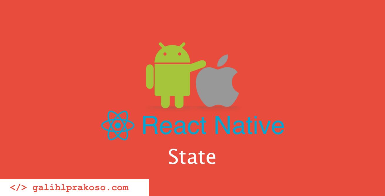 tutorial-react-native-indonesia-6-state