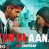 Tum Hi Aana Lyrics – Marjaavaan | Jubin Nautiyal
