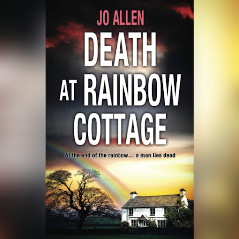 At the end of the rainbow…a man lies dead... #DeathAtRainbowCottage #Review #BlogTour #Series #Mystery @JoAllenAuthor @rararesources #RachelsRandomResources