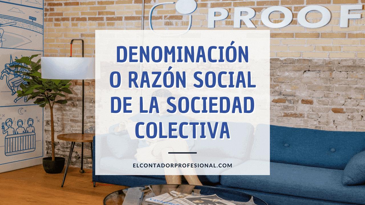 sociedad colectiva razon social