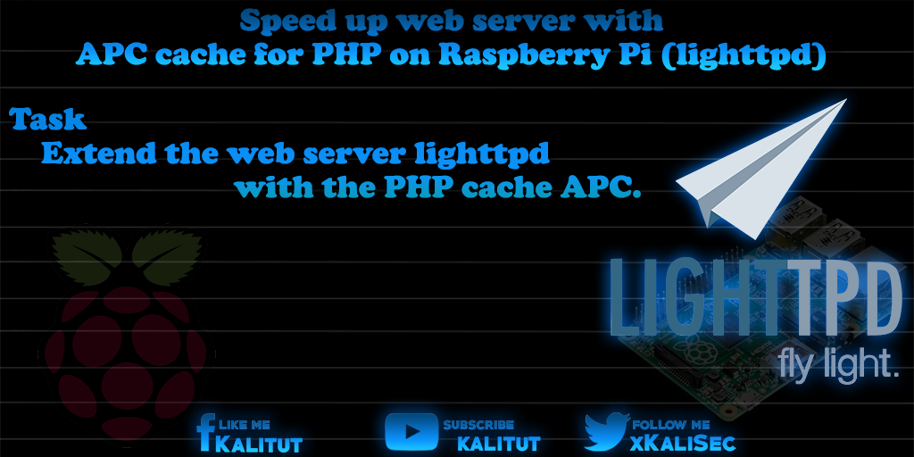 Speed up web server with PHP5 on Raspberry Pi (lighttpd) - Kali