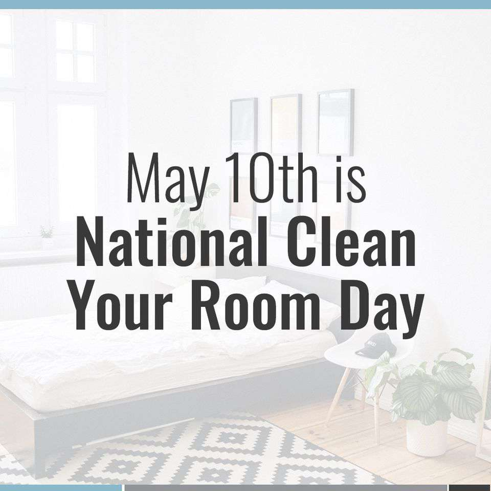 National Clean Your Room Day Wishes Awesome Images, Pictures, Photos, Wallpapers