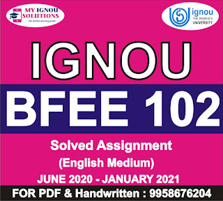 becc 102 solved assignment 2020-21; bega 102 solved assignment 2020-21; becc 102 assignment 2020-21; becc 102 solved assignment in hindi 2020-21; begc 102 solved assignment 2020-21; bege-108 solved assignment 2020-21; guffo solved assignment 2020-21; bege 102 solved assignment 2020-21