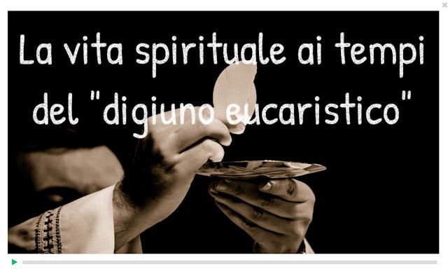 La vita spirituale in famiglia ai tempi del digiuno eucaristico