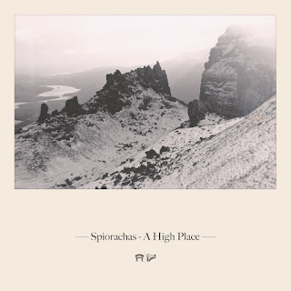 Spiorachas – A High Place; Charlie Grey, Joseph Peach