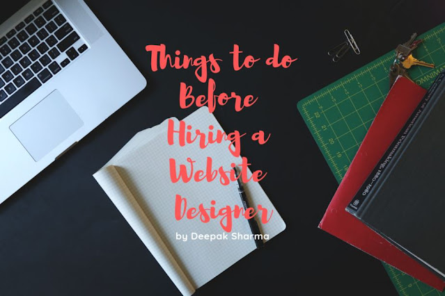 Things to do Before Hiring a Website Designer