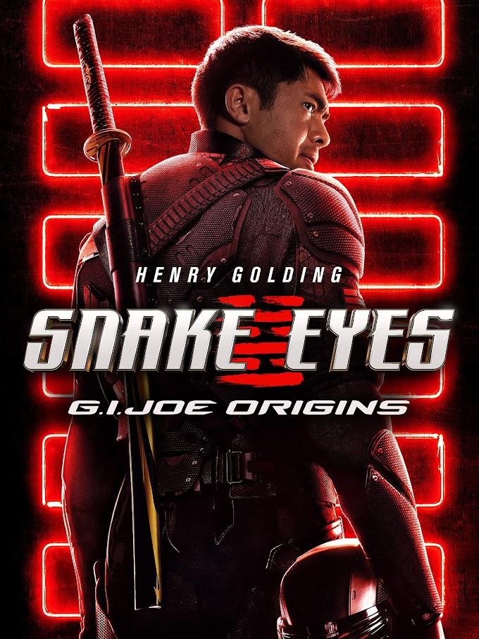 Download Snake Eyes: G.I. Joe Origins (2021) Hindi Dubbed English Dual Audio 480p [400MB] 720p [1GB] 1080p [2.3GB]