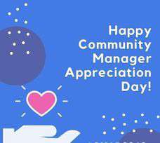 Community Manager Appreciation Day Wishes Sweet Images