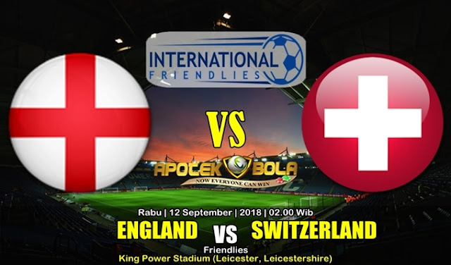 Prediksi Inggris Vs Swiss 12 September 2018