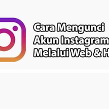 Ini Cara Mengunci Akun Instagram Melalui Gadget Dan Web