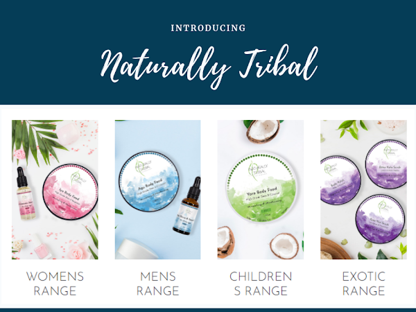 Introduction to Naturally Tribal Skincare