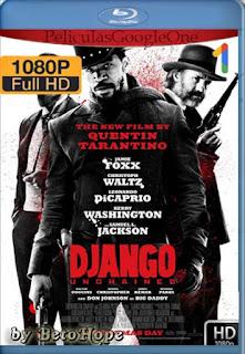 Django Sin Cadenas [1212] [1080p BRrip] [Latino-Inglés] [GoogleDrive] RafagaHD