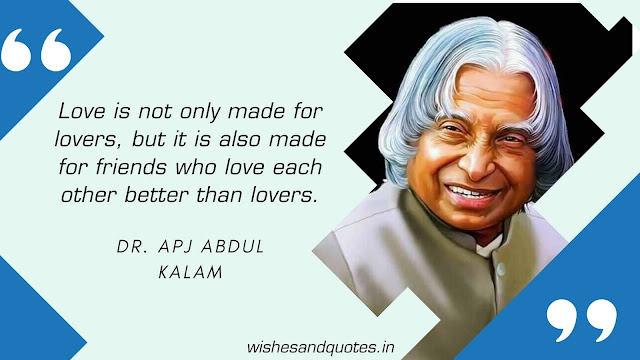 Dr. APJ Abdul Kalam quotes on friends and friendship
