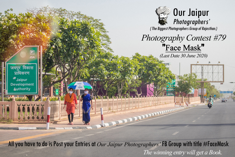 Free Photography Contest number 79 Face Mask by Our Jaipur Photographers