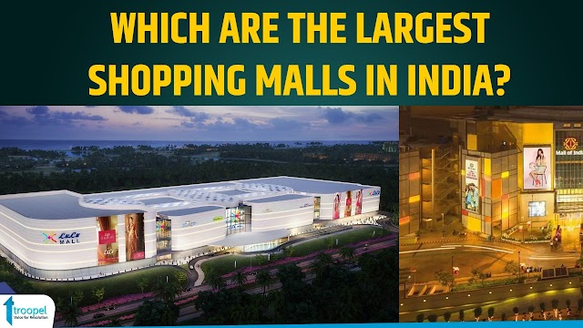 Which are the largest shopping malls in India?