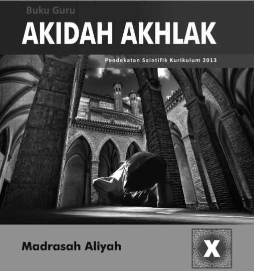 Buku Aqidah Akhlak Kurikulum 2013 Madrasah Aliyah Kelas 10