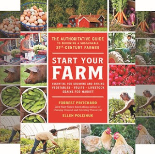 Book: Guide to Starting Your Own Sustainable Farming - Authors: Forrest Pritchard and Ellen Polishuk