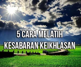 5-cara-melatih-kesabaran-keikhlasan-dan-11-keutamaan-manfaat-sabar-ikhlas-menurut-islam