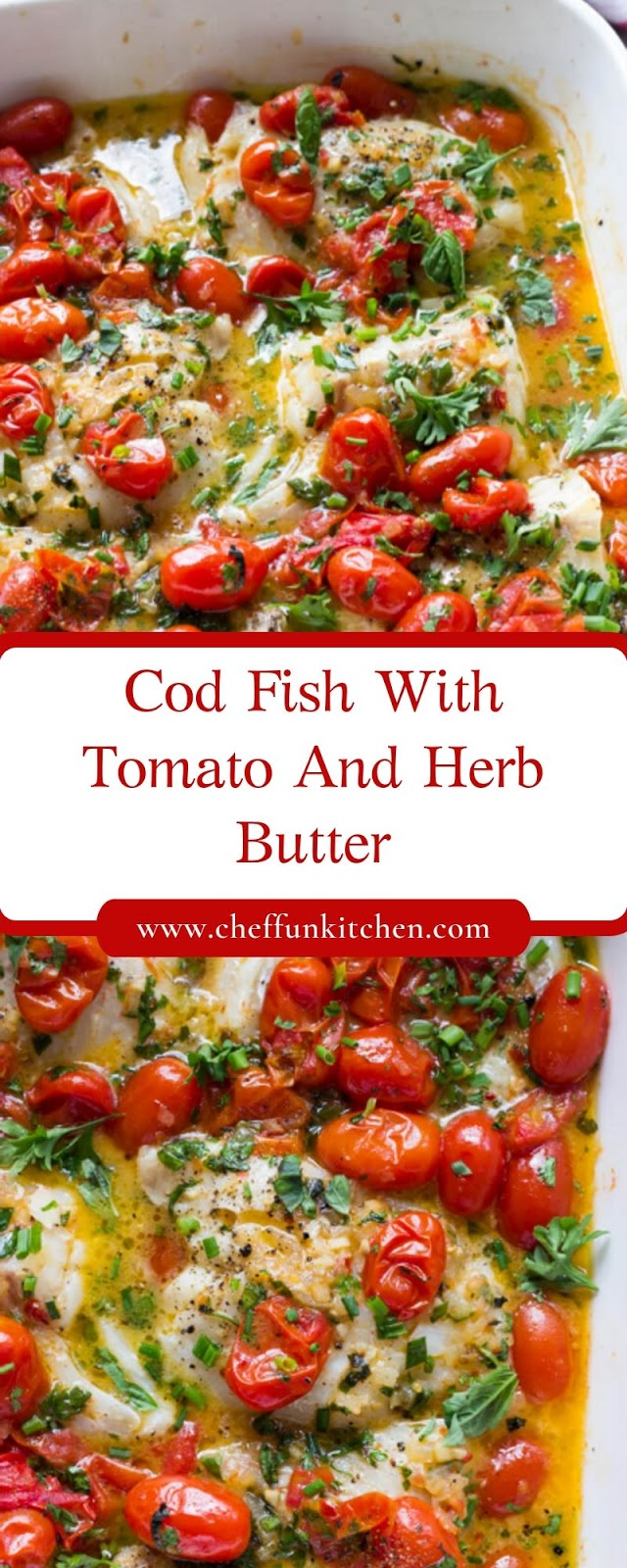 Cod Fish With Tomato And Herb Butter