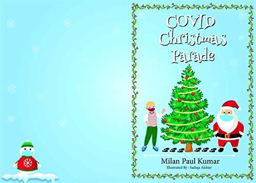 Covid Christmas Parade by Milan Paul Kumar