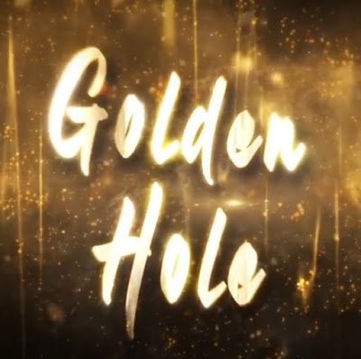 Golden Hole Web Series First Look