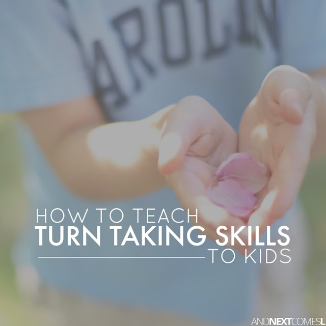 How to teach turn taking skills to kids from And Next Comes L