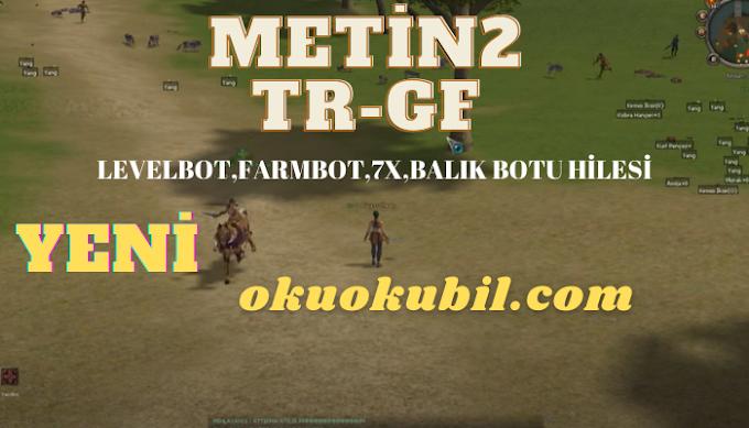 Metin2 TR-GF Güncel sürüm LevelBot, FarmBot, 7X, Balık Botu Hilesi İndir 2021