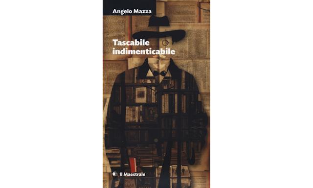 Tascabile indimenticabile  di Angelo Mazza