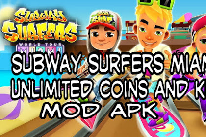 Subway Surfers Miami Mod Apk Unlimited Coins And Key