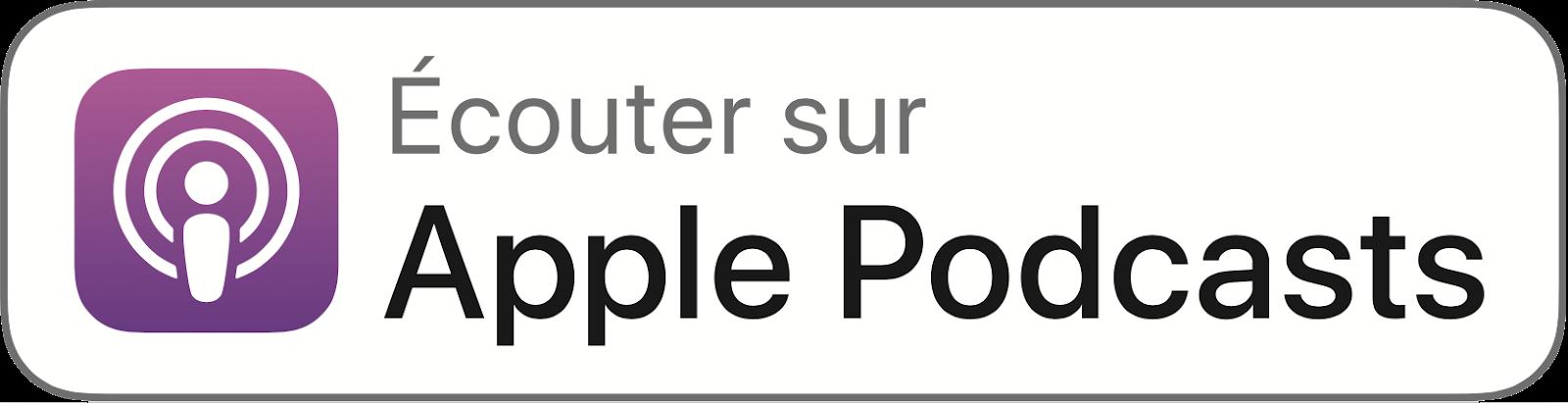 Écouter sur Apple Podcasts