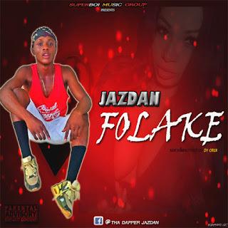 Music: Jazdan -  Folake