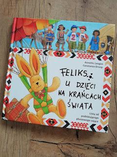 Recenzja książki Feliks u dzieci na krańcach świata na blogu atrakcyjne wakacje z dzieckiem