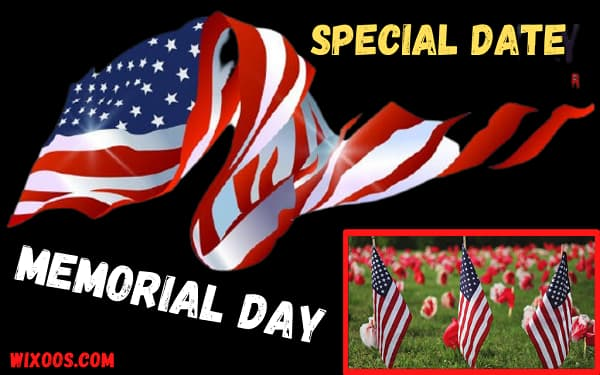 Memorial Day: special date for Americans