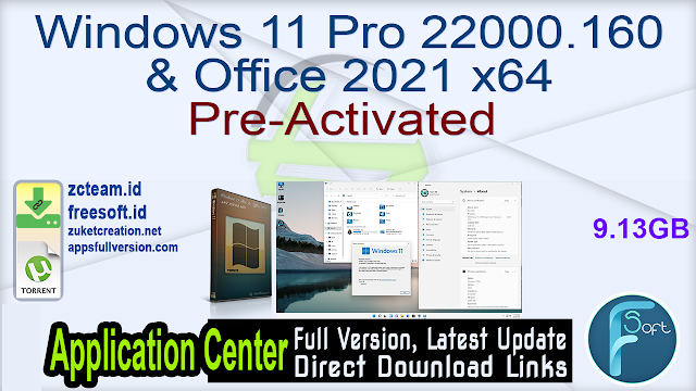 Windows 11 Pro 22000.160 & Office 2021 x64 Pre-Activated Fullversion