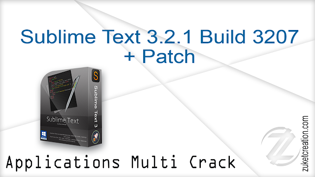 Sublime Text 3.2.1 Build 3207 + Patch  |  21 MB