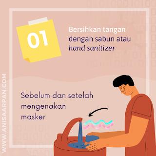 Bersihkan Tangan dengan Sabun atau Hand Sanitizer