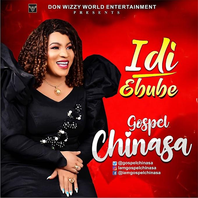 Download gospel music: Idi Ebube by Gospel Chinasa